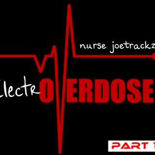 ElectrOVERDOSE - Part 1 (NurseJoetrackz)
