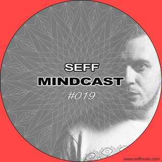 SEFF - Mindcast #019