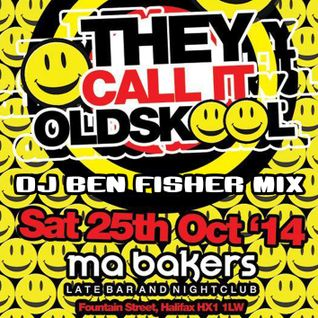 DJ Ben Fisher @ They call it Oldskool  / Halifax ( October 25th 2014 )