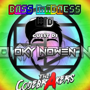 Bass Madness #10 - The Codebrakers & Oky Nowen Live @ElectroDanceRadio
