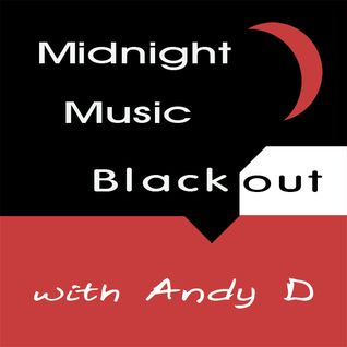 Andy D - Midnight Music Blackout 058 (The Best of 2015)