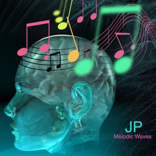 JP - Melodic Waves 5-8-2015