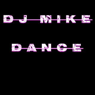 DJ MIKE - Dance (xtramix raymix remastered)