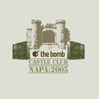 The Bomb | Napa 2005 (Mix CD 1)