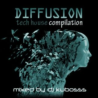 Diffusion tech house compilation
