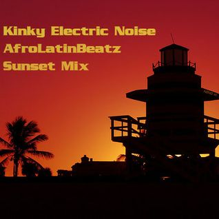 AfroLatinBeatz - Sunset Mix (Latin Funk, Afrobeat, Rhumba, Salsa, & Boogaloo Breaks)