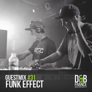 Guest Mix DnbFrance #31 - Funk Effect