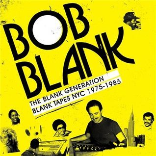 Bill Brewster's Blank Generation Radio Mix
