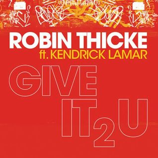 Robin Thicke Ft. 2 Chainz - Give It 2 U [Furious Stylez Voltage 2013 Summer Edit)
