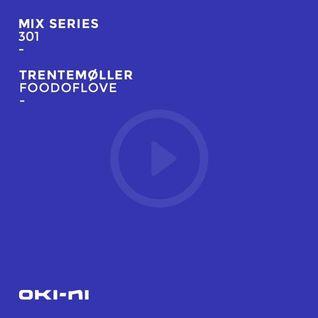 Trentemøller – FOODOFLOVE MS 301