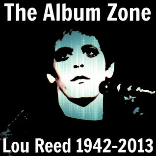 The Album Zone - Simon G - Lou Reed Special (November 2013)