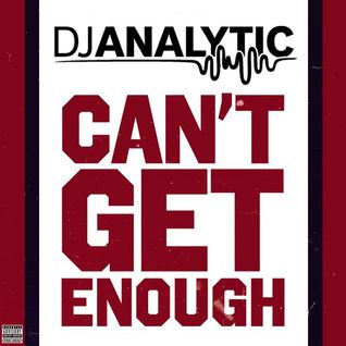 DJ Analytic - Can't Get Enough