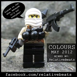 RelativeBeats - COLOURS 2012 May (Dj Mix)
