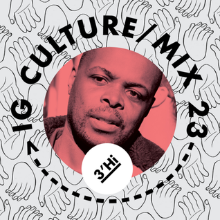 3'Hi (LDN) Vol.23 Mixed By IG Culture [WWW.3FEETHi.COM]