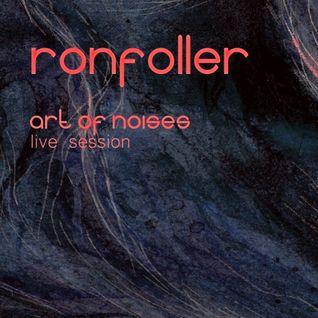 Ronfoller - Art Of Noises - Live Session 13.11.2012