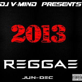 REGGAE 2013 JUN-DEC