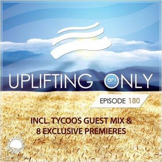 Ori Uplift - Uplifting Only 180 (incl. Tycoos Guestmix) July 21, 2016 TLTM