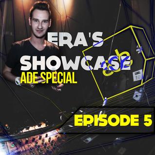 ERA's Showcase 5 (ADE SPECIAL)