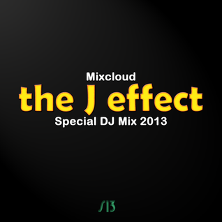 the J effect Special DJ Mix 2013