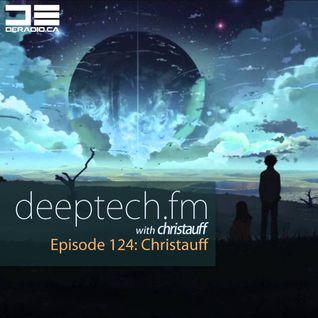 DeepTechFM 124 - Christauff (2015-10-22) [Deep Bass House Garage]