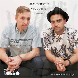 Aananda - The Rondo Show on SoundTrip Radio 09 November