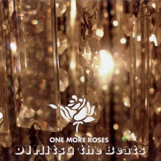 DJ Mitsu The Beats One More Roses