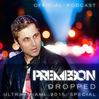 Premeson - Dropped - Episode #31