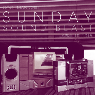 Sunday Sound Blast (April 19, 2015)