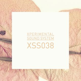 Xperimental Sound System: XSS038 / Cubo