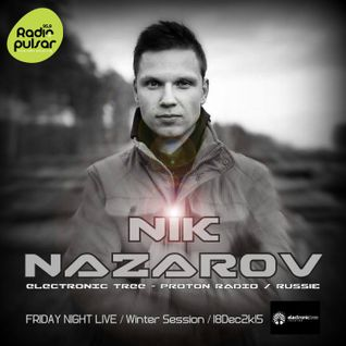 Nik Nazarov - Friday Night Life -TakeOff @Pulsar FM(France) 18_12_12