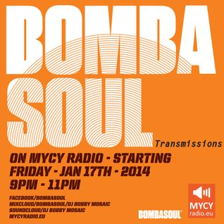 Bombasoul 'Transmissions' on MYCYradio #1 (Hr 1) 2013 Favourites.