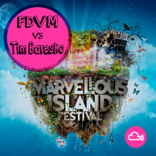 FDVM vs Tim Baresko for Marvellous Island Sunset Chill DJ Competition