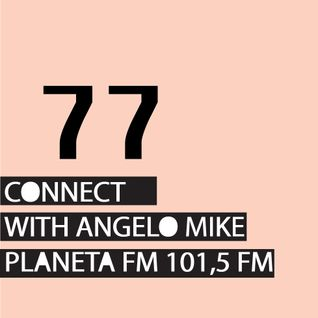 Connect 77 with Angelo Mike