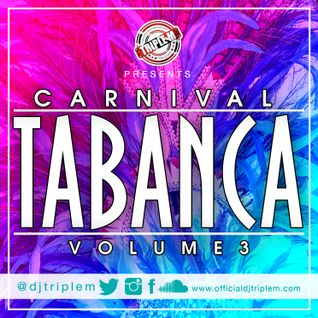 DJ Triple M - Welcome to Carnival Tabanca Vol 3
