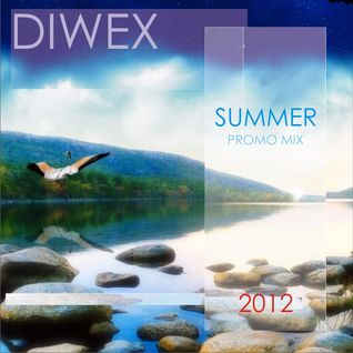 Diwex - Summer Promo Mix 2012