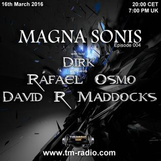 Dirk - Host Mix - MAGNA SONIS 004 (16th March 2016) on TM-Radio