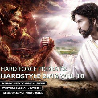 Hard Force Presents Hardstyle 2016 Vol 10