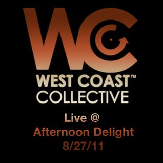 West Coast Collective live @ Afternoon Delight, Los Angeles 8/27/11