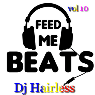 Dj Hairless - Feed Me Beat's vol 10