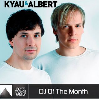 Egypt Trance Family Presents DJs Of The Month [May 2015] Kyau & Albert Mixed by T & M