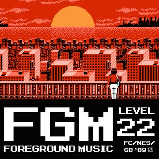 Foreground Music, Level 22! FC/NES/GB '89 四
