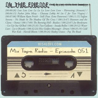 Mix Tape Radio | EPISODE 051