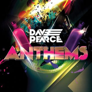 Dave Pearce Anthems - 31 October 2015