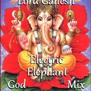 Lord Ganesh Electric Elephant God Mix (DnB/Dubstep/Trap/Glitchhop) (Feedback Please!)
