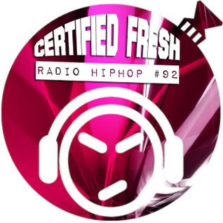 Certified Fresh: Radio Hip-Hop #92