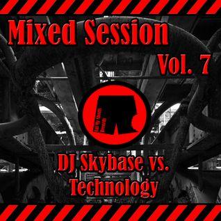DJ Skybase vs. Technology Mixed Session Vol. 7 - 12.04.2016