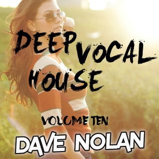 DEEP VOCAL HOUSE - VOLUME TEN