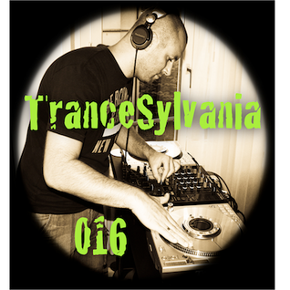 TranceSylvania Episode 016
