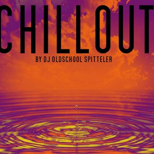 CHILLOUT (deep & minimal house) By Oldschool Spitteler