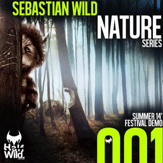 Nature Series 001 || Summer 13/14' Festival Demo